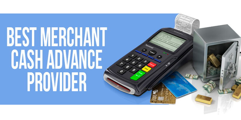 How to choose a merchant cash advances provider?