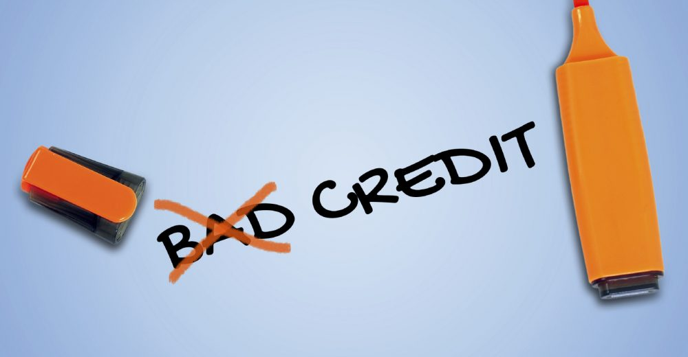 Bad credit is irrelevant